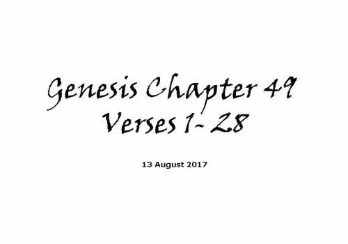 Bible Reading - 13-8-17 Genesis Chapter 49 Verses 1-28