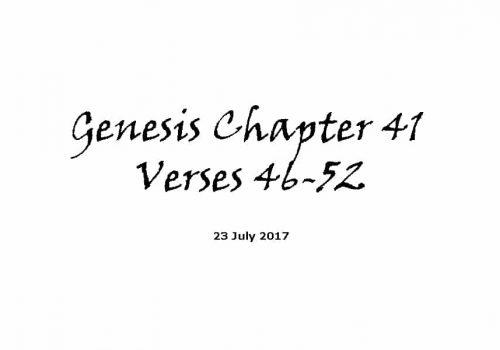 Bible Reading - 23-7-17 Genesis Chapter 41 Verses 46-52
