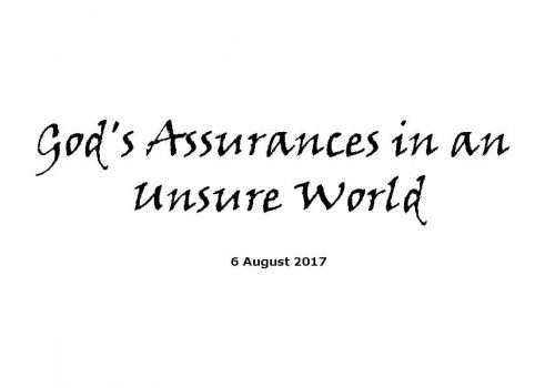Sermon 6-8-17 God's Assurances In An Unsure World - Bryan Conway