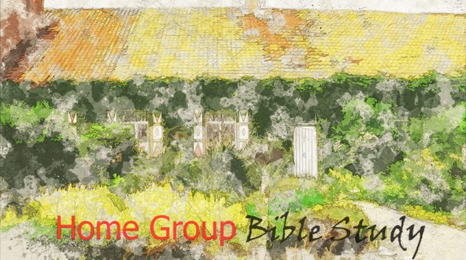 Home Group Meeting & Bible Study