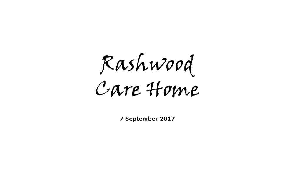 Rashwood Care Home - Complete Service 7-9-17