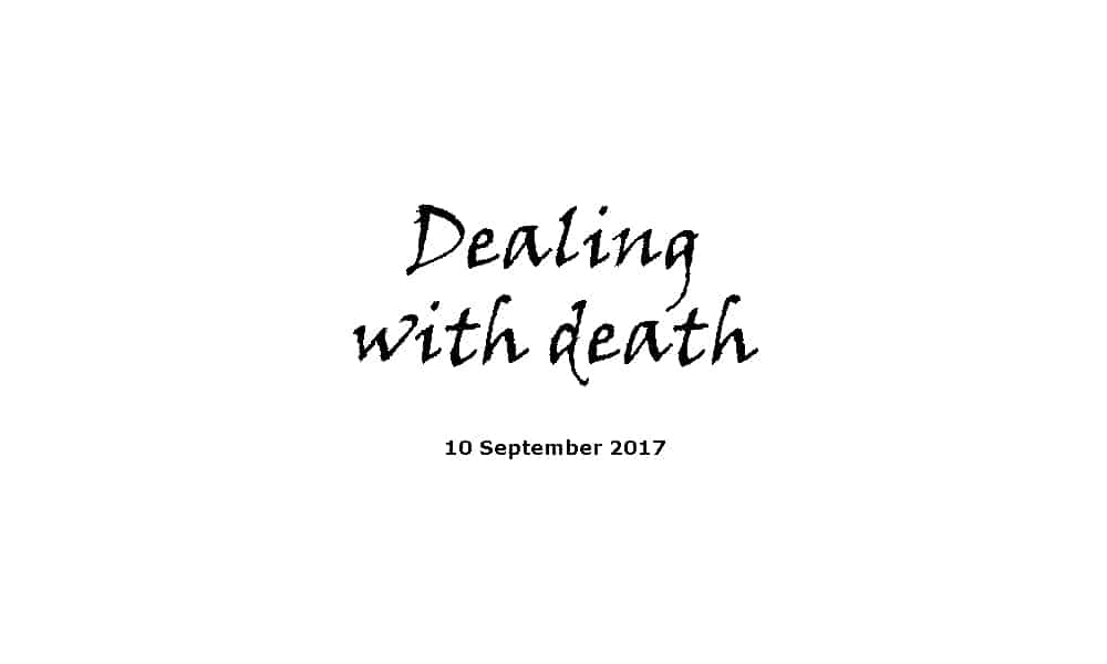 Sermon - 10-9-17 Dealing with death