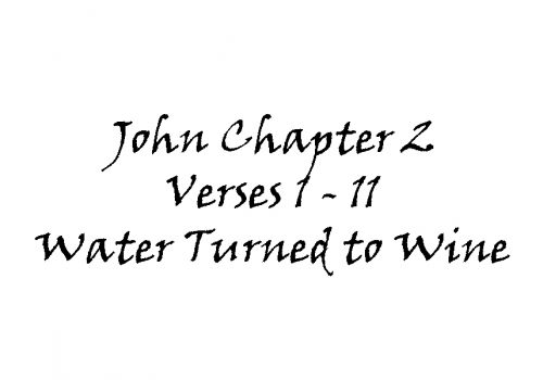 Reading - John 2 V1-11 Water Turned To Wine