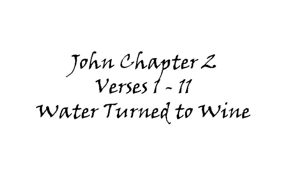 Reading - John 2 v1-11 Water Turned to Wine