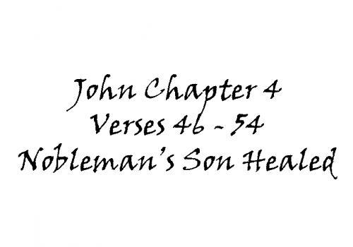 Reading - John 4 V 46-54 Nobleman's Son Healed