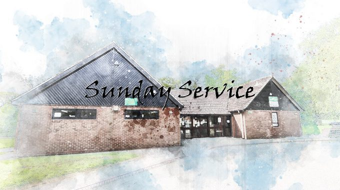 Sunday Service – 4th August 10.30am