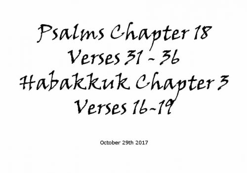 Reading - Psalms Chapter 18 V31-36 & Habakkuk 3 V16-19