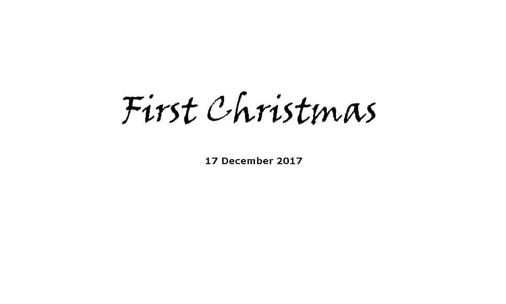 Sermon 17-12-17 - First Christmas