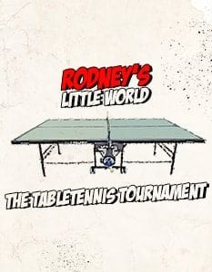 Rodney's Little World - The Table Tennis Tournament
