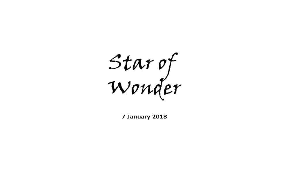 Sermon 7-1-18 - Star of Wonder
