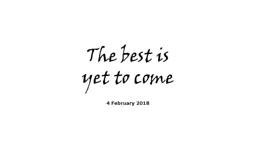 Sermon 4-2-18 - The best is yet to come