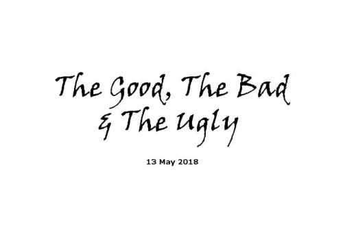Sermon 13-5-18 - The Good, The Bad& The Ugly
