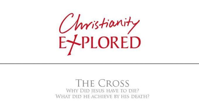 Christianity Explored - The Cross