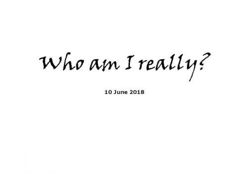 Sermon - 10-6-18 Who Am I Really