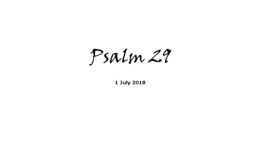 Reading -1-7-18 Psalm 29