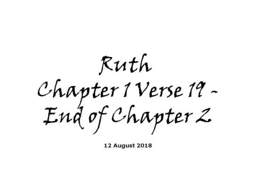 Reading - 12-8-18 Ruth Chapter 1 Verse 19 - End Of Chapter 2