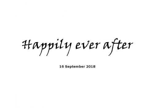 Sermon - 16-9-18 Happily Ever After