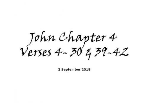 Reading - 2-9-18 John Ch4 V4-30 & 39-42