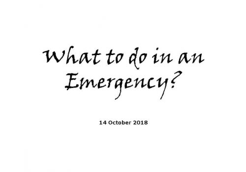 Sermon - 14-10-18 What To Do In An Emergency