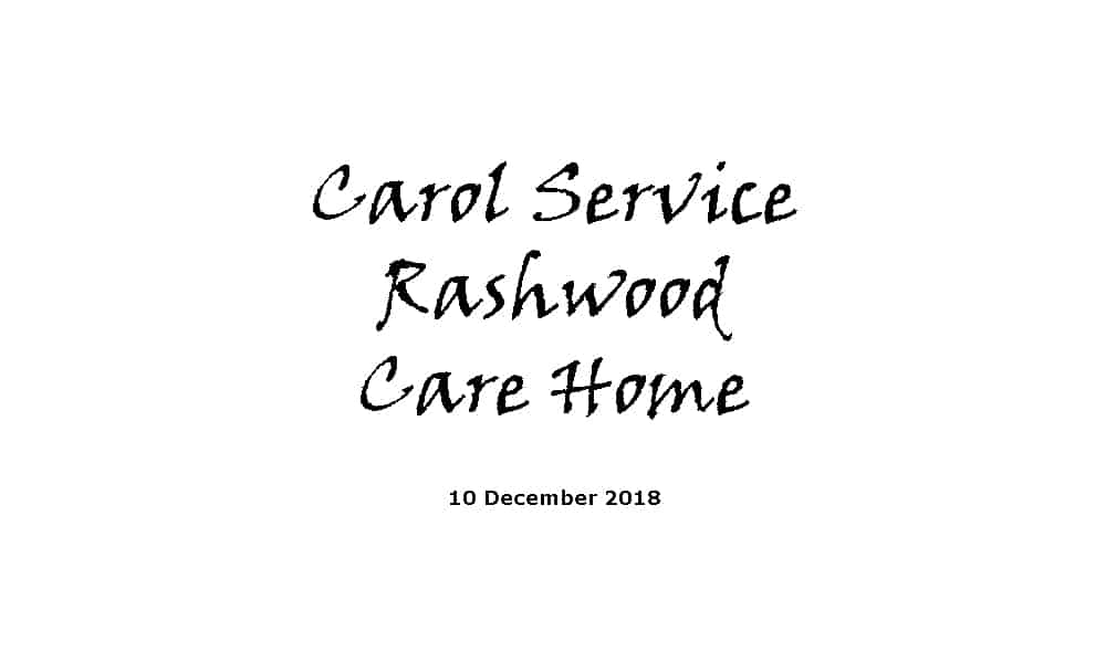 Carol Service at Rashwood Care Home - 10-12-18
