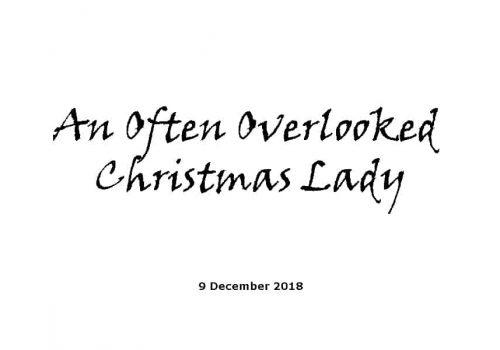 Sermon - 9-12-18 - An Often Overlooked Christmas Lady
