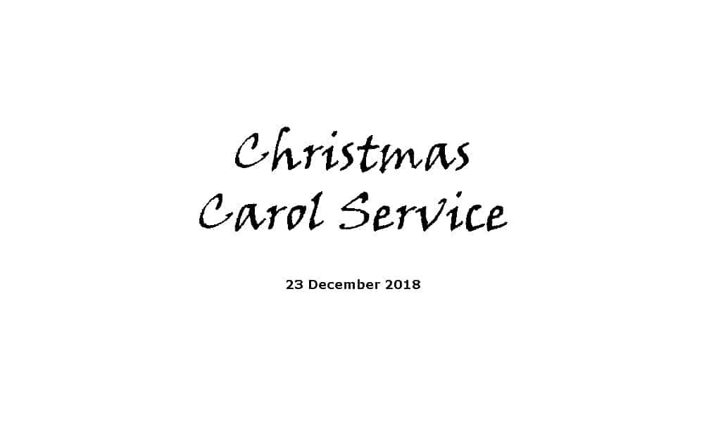 Service 23-12-18 - Christmas Carol Service