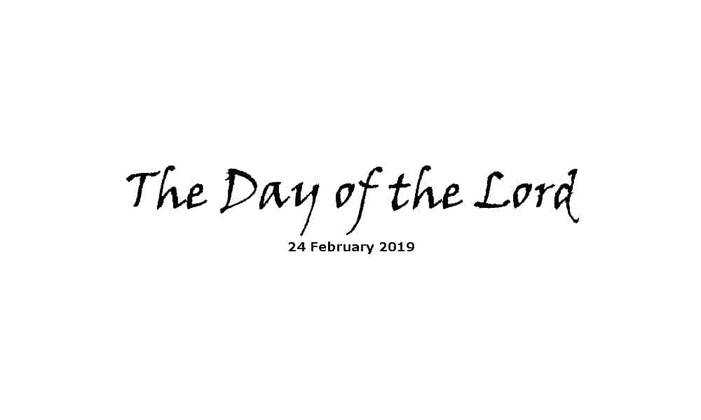 Sermon - 24-2-19 The Day of the Lord