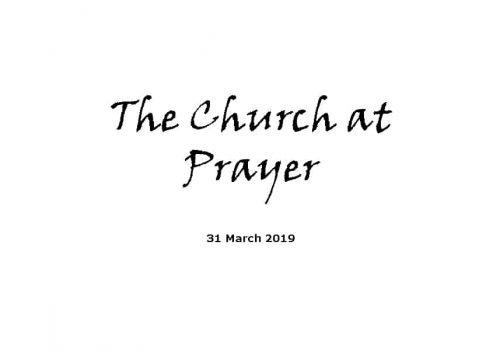 Sermon - 31-3-19 The Church At Prayer