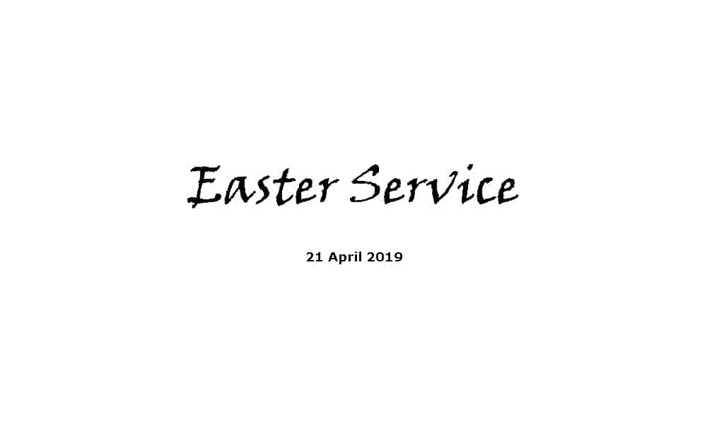 Easter Service - 21-4-19