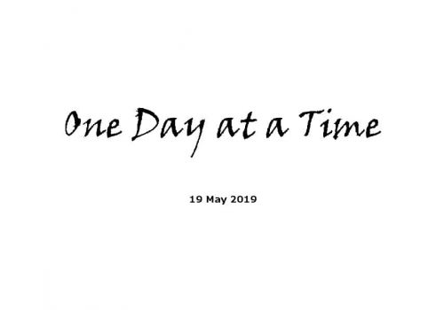 Sermon - 19-5-19 - One Day At A Time