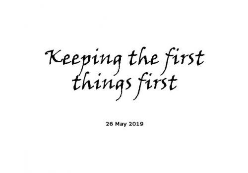 Sermon - 26-5-19 - Keeping The First Things First