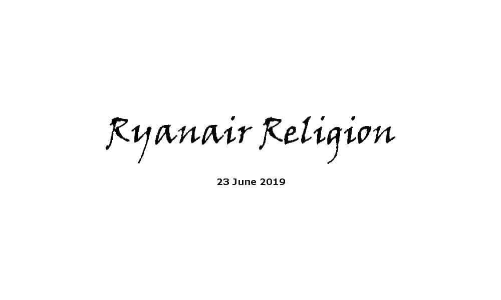 Sermon - 23-6-19 Ryanair Religion