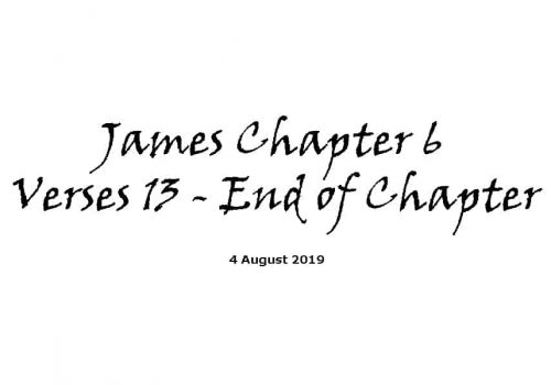 Reading - 4-8-19 James Ch6 V13 - End Of Chapter