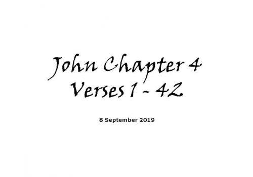 Reading - 8-9-19 John Chapter 4 Verses 1-42