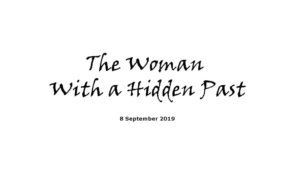 Sermon - 8-9-19 - The Woman With a Hidden Past