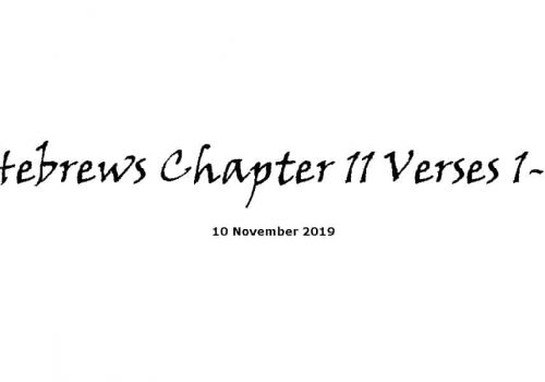 Reading -10-11-19 - Hebrews Chapter 11 Verses 1-6