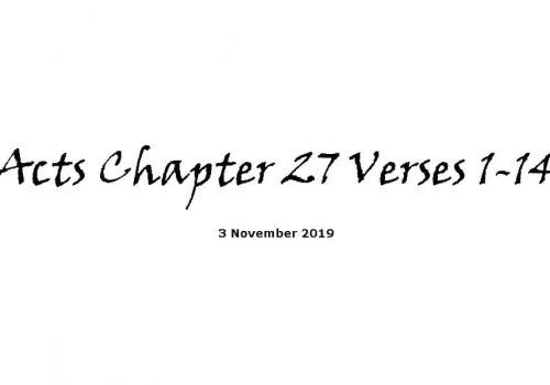 Reading -3-11-19 - Acts Chapter 27 Verses 1-14