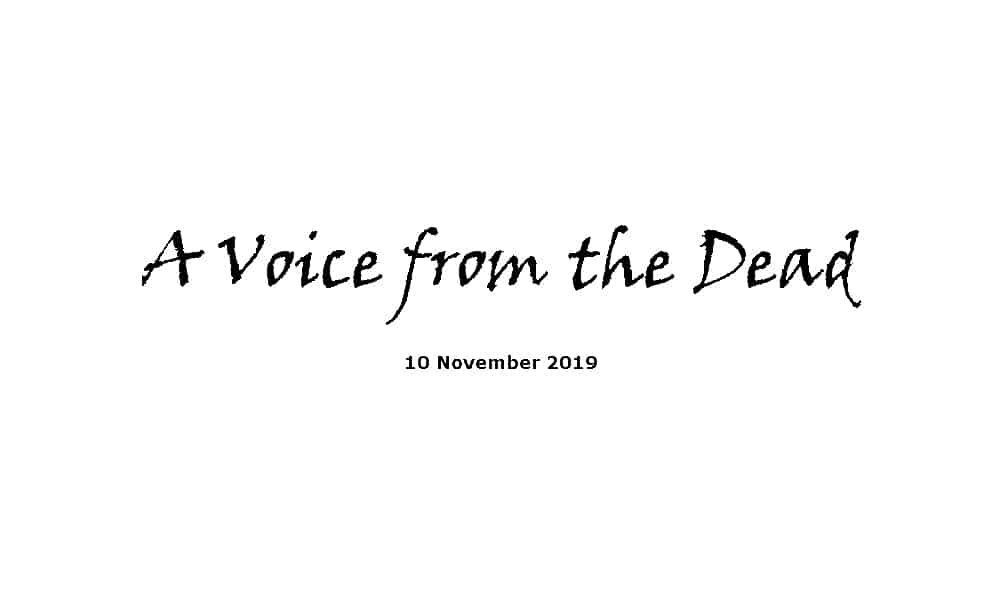Sermon - 10-11-19 A Voice from the Dead