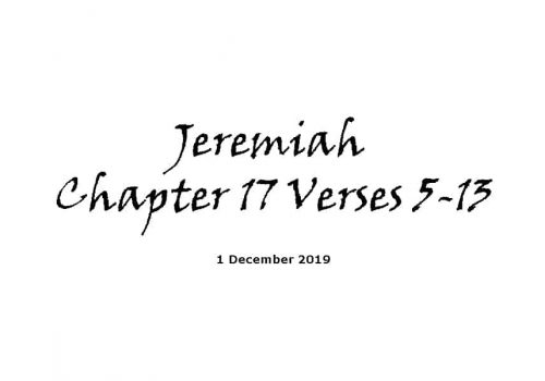 Reading -1-12-19 - Jeremiah Chapter 17 Verses 5-13