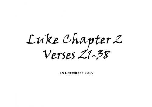 Reading - 15-12-19 - Luke Chapter 2 Verses 21-38