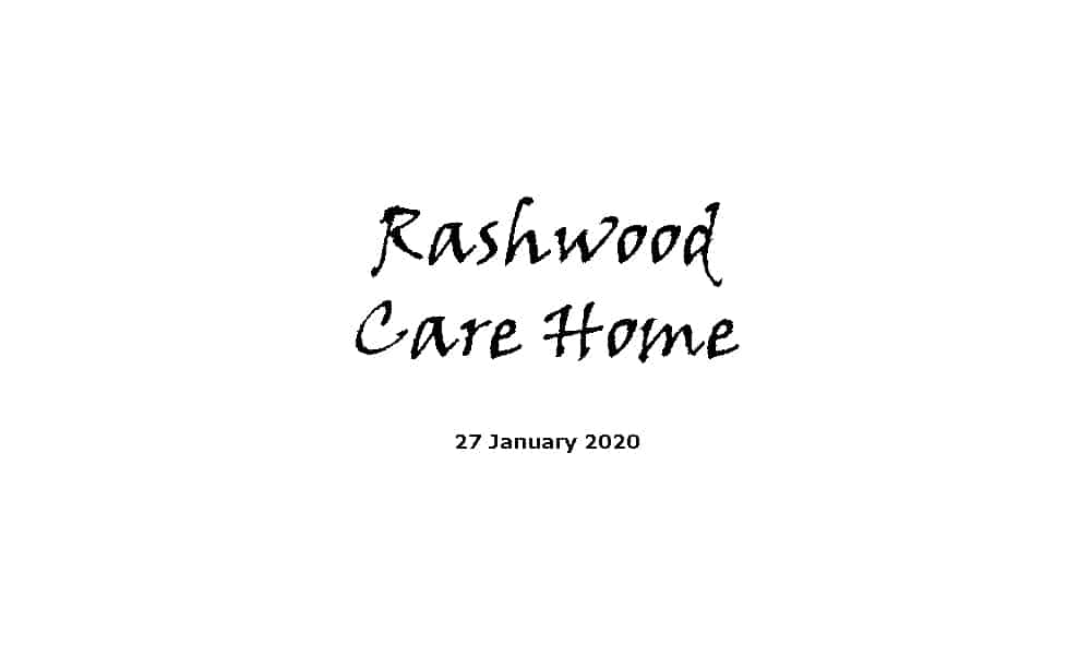 Rashwood Care Home Service - 27-1-20