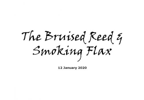 Sermon - 12-1-20 - The Bruised Reed & Smoking Flax