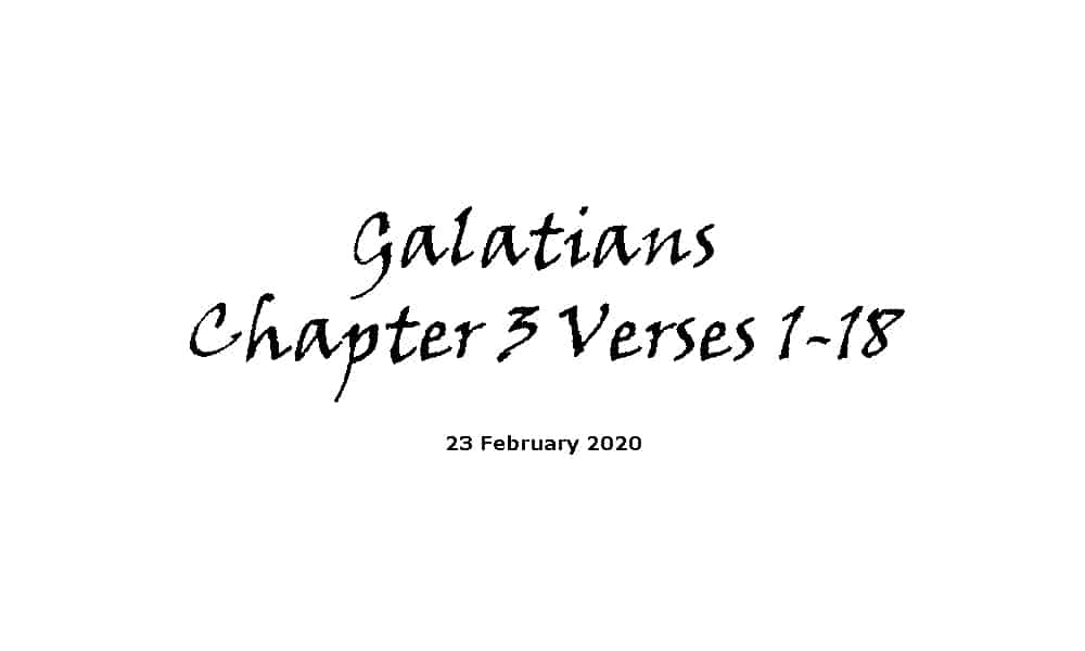 Reading - Galatians Chapter 3 Verses 1-18