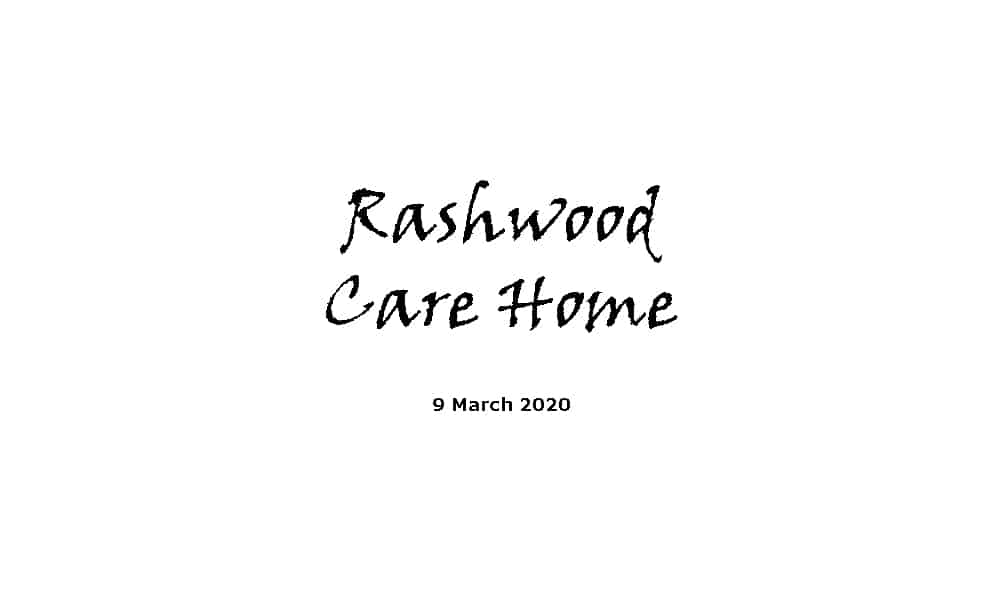 Rashwood Care Home Service - 9-3-20