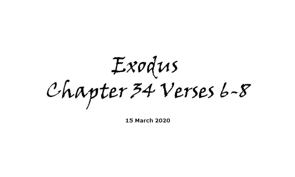 Reading - Exodus Chapter 34 Verses 6-8
