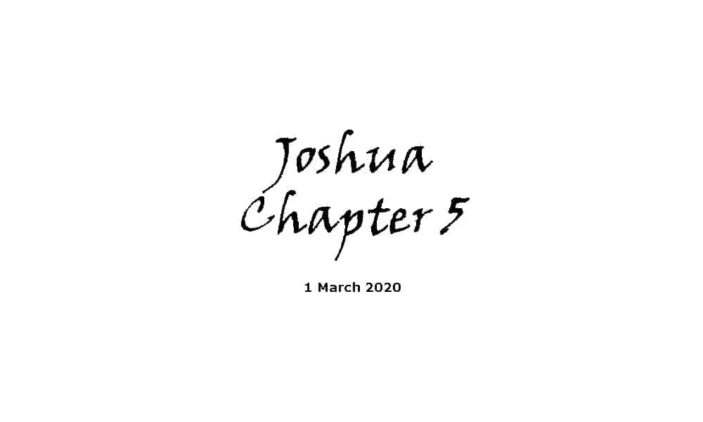 Reading - Joshua Chapter 5