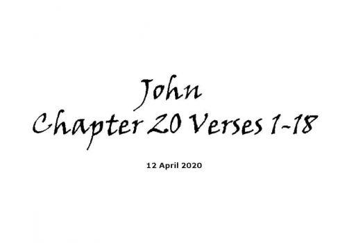 Reading - John Chapter 20 Verses 1-18