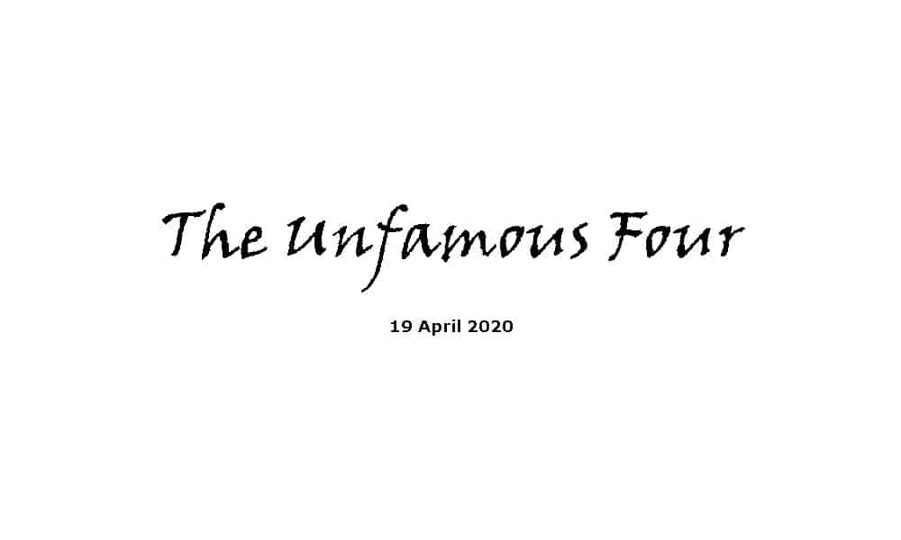 Sermon -19-4-20 - The Unfamous Four