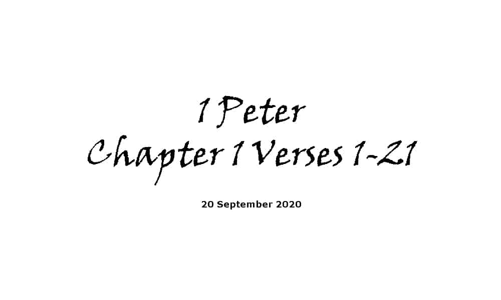 Reading - 1 Peter Chapter 1 Verses 1-21