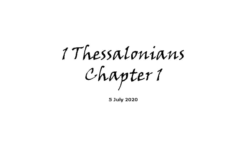 Reading -1 Thessalonians Chapter 1